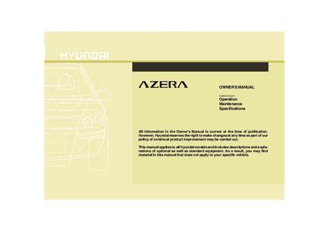 old car repair manuals 2010 hyundai azera electronic toll collection 2010 hyundai azera owners manual