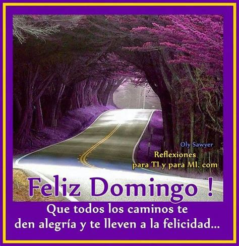imagenes hd feliz domingo 2309 best images about solo mensajes on pinterest amigos