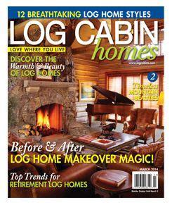 Log Cabin Magazine by Log Cabin Homes Magazine Magazines