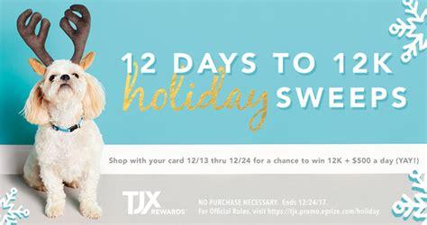 Tjx Rewards Sweepstakes - tjx rewards 12 days to 12k holiday sweepstakes