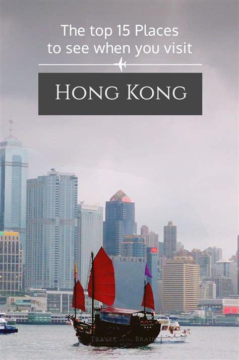 top  places     visit hong kong briefly