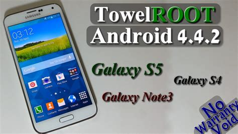 how to root android 4 4 2 how to root galaxy s5 s4 note 3 on nf android 4 4 2 towelroot