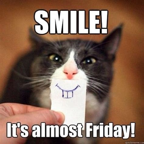 Smile Memes - its almost friday quotes quotesgram