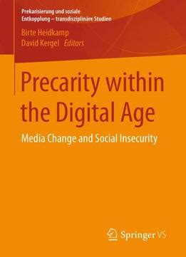 digital media and society books precarity within the digital age media change and social