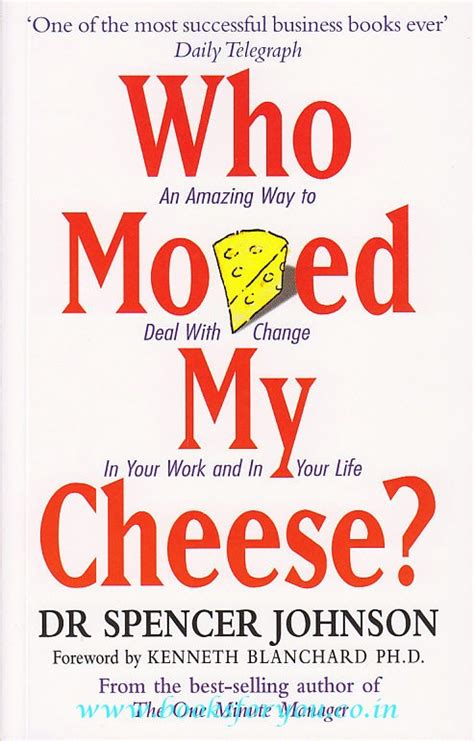 who moved my cheese who moved my cheese books for you