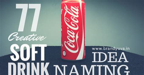 63 catchy soft cold drink names idea brandyuva in