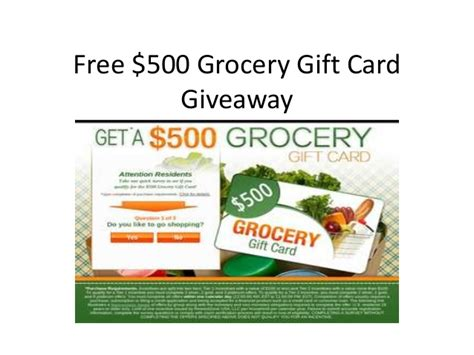 Free Gift Giveaway - free 500 grocery gift card giveaway
