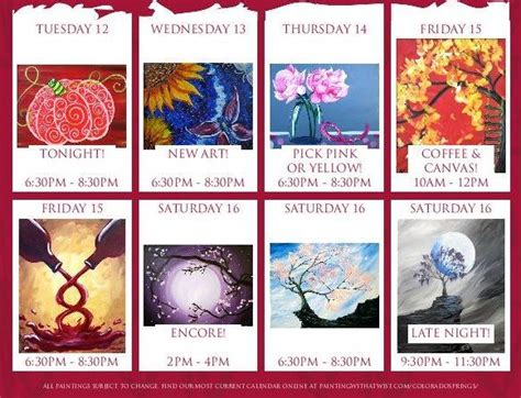 Painting With A Twist Calendar Gorgeous Week For You Www Paintingwithatwist