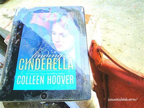 Colleen Hoover Finding Cinderella i am not a bookworm finding hoover colleen hoover books