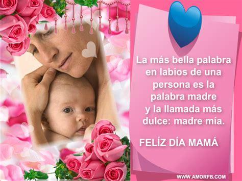 imagenes feliz dia madre para facebook feliz dia de la madre 2012 las mejores frases y imagenes
