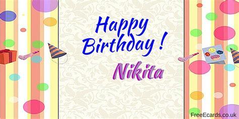 1st Happy Birthday Quotes Happy Birthday Nikita Free Ecards