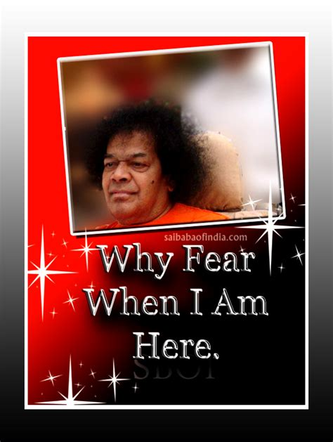 why am i scared your fears and learn to let them go books sai baba bhagavan sri sathya sai baba shirdi sai baba