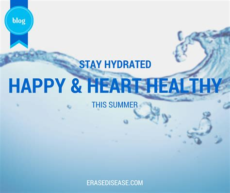 hydration blood pressure stay hydrated stay happy and healthy this summer