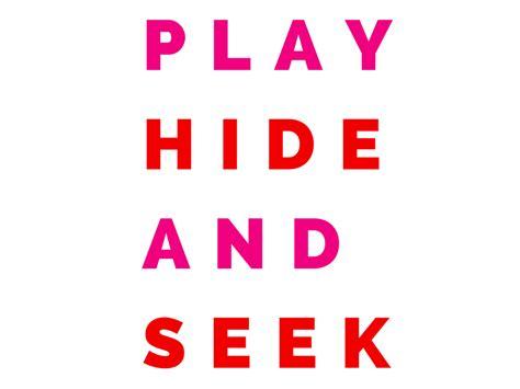hide and seek hide and seek quotes like success