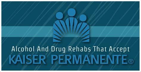 Kaiser Detox by And Rehabs That Accept Kaiser Permanente