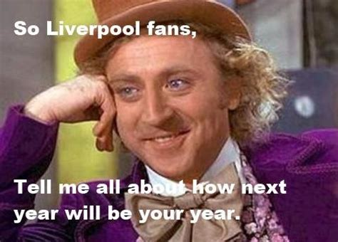 Fan Meme - top xi memes on liverpool fan