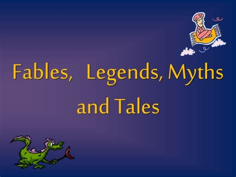 myths legends of legend fables myths and tales