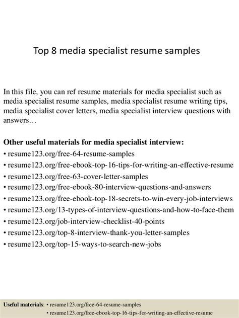 top 8 media specialist resume sles