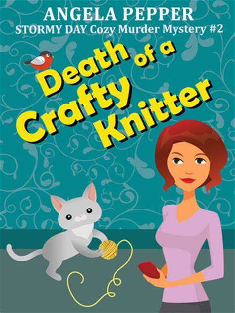 literally a pepper cozy mystery books of a crafty knitter by angela pepper s review
