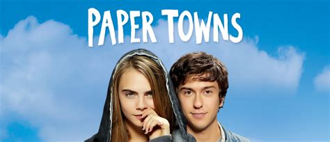 Paper Towns paper towns fox digital hd hd picture quality early