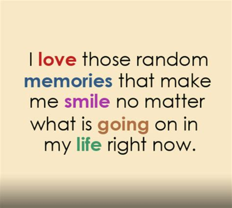 quotes about memories quotes about creating memories quotesgram