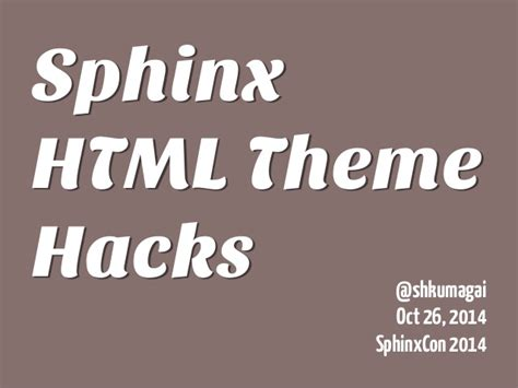 html themes sphinx sphinx html theme hacks