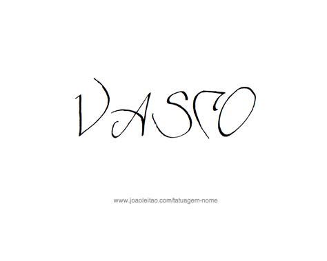 vasco nome desenhos de tatuagem o nome vasco