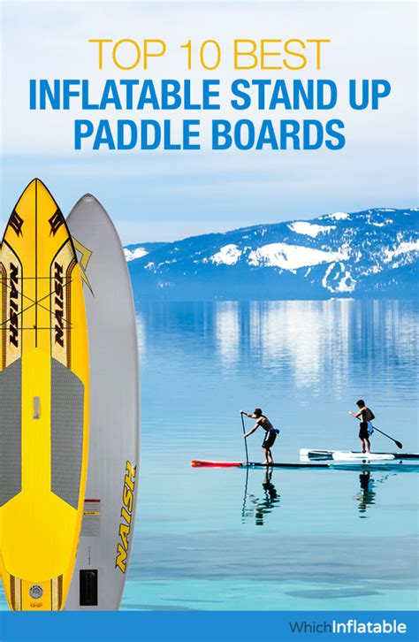 best sup board top 10 best stand up paddle isup boards 2017
