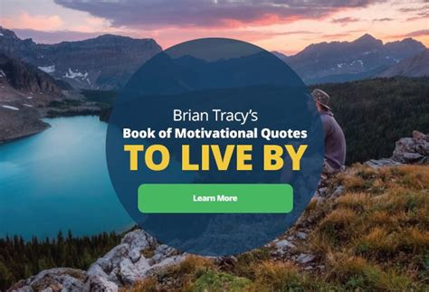 the adventure club actionable advice inspiration on what 26 motivational and inspirational quotes brian tracy