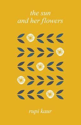 sun   flowers book  rupi kaur official