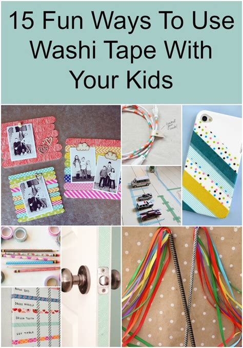 uses of washi tape 15 fun ways to use washi tape with your kids how does she