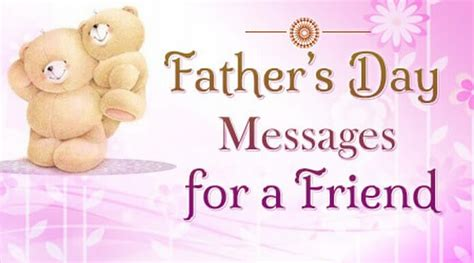 fathers day greetings to a friend fathers day messages for a friend s day wishes quotes