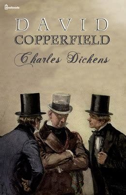 charles dickens biography david copperfield david copperfield charles dickens feedbooks