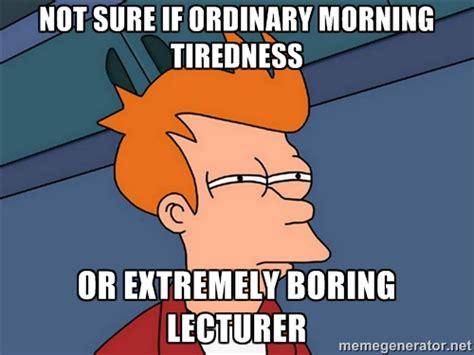 Boring Meme - boring lecture memes image memes at relatably com