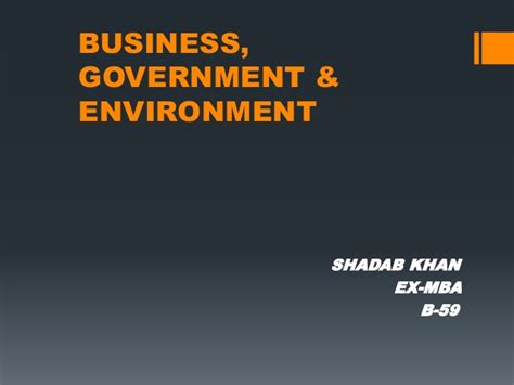 Business Environment Notes For Mba Ppt by Business Government Enviroment