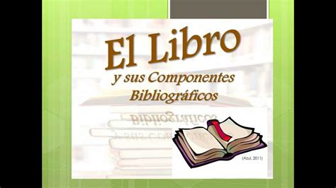 libro what does it all partes del libro y sus componentes bibliogr 225 ficos wmv youtube