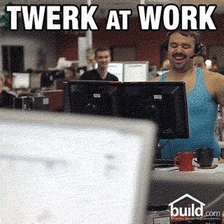 Twerk Meme - twerk at work gifs find share on giphy