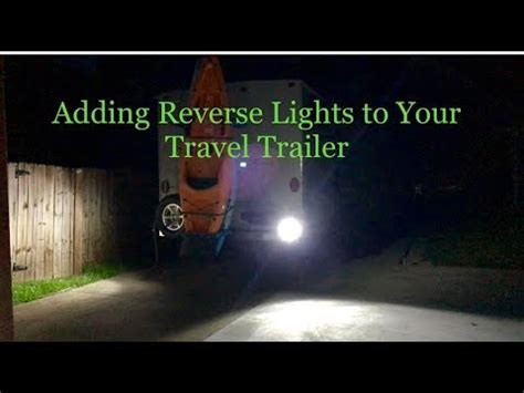 adding lights to trailer adding lights to your travel trailer
