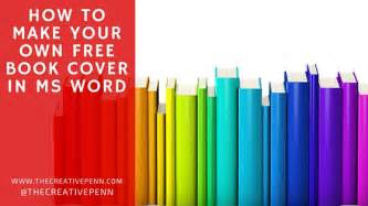 How to make your own free book cover in ms word