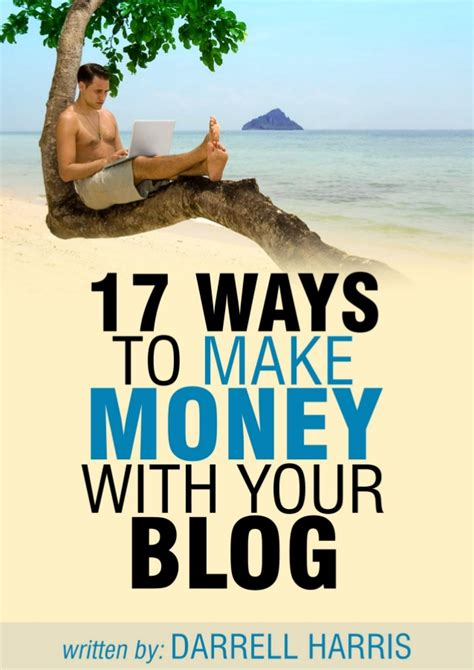 17 ways to make money with your blog4 2