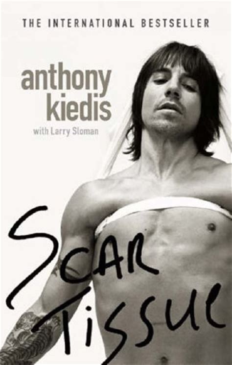 scar tissue book pictures anthony kiedis turns 50 still the world s healthiest rock