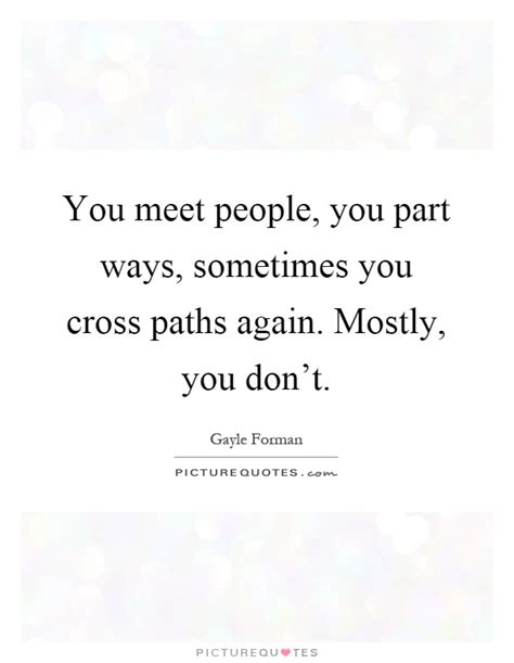 sometimes you to cross when it says don t walk a memoir of breaking barriers books you meet you part ways sometimes you cross paths