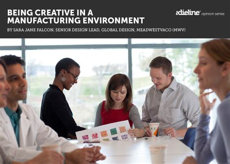design for environment manufacturing being creative in a manufacturing environment the