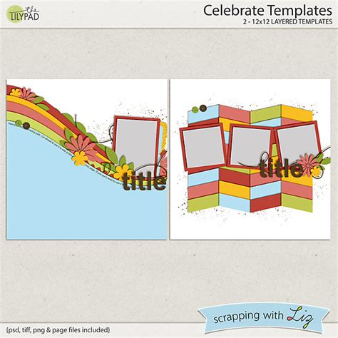 digital scrapbook template celebrate scrapping with liz