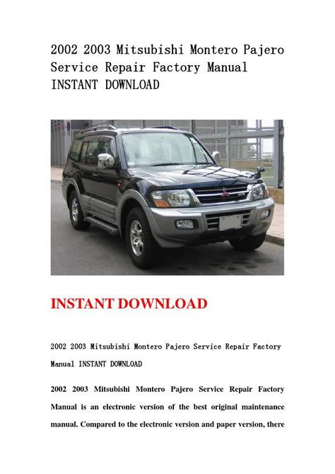 service manual repair manual 2003 mitsubishi montero sport service manual repair manual 2003 2002 2003 mitsubishi montero pajero service repair factory manual instant download by hsegfseb