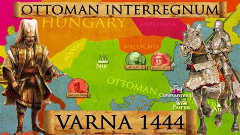 ottoman civil war battle of varna 1444 ottoman civil war crusade