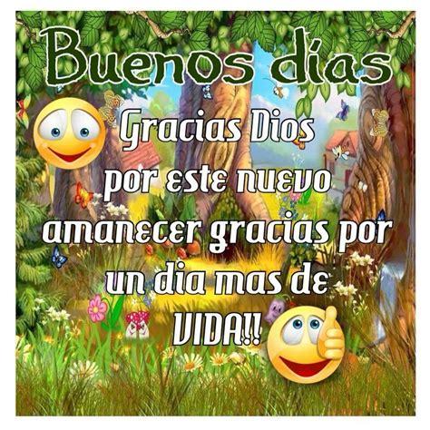 Imagenes Buenos Dias Gracias Dios | buenos d 237 as gracias dios imagenes y carteles