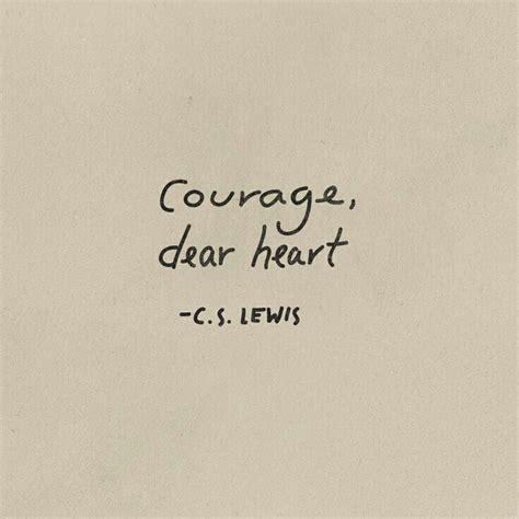 courage tattoo quotes tumblr chronicals of narnia cs lewis quotes tattoos quotesgram