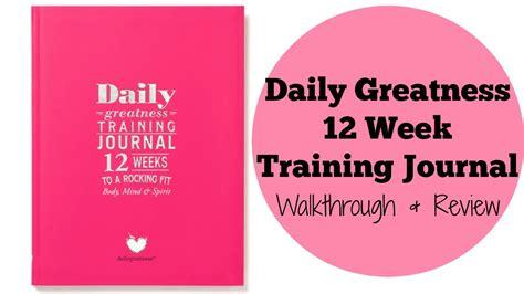 12 week challenge reviews daily greatness 12 week journal walkthrough