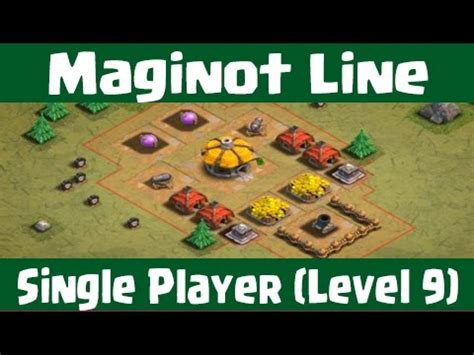 clash of clans single player clash of clans maginot line single player level 9
